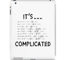 It's complicated iPad Case/Skin