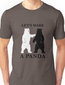 Let's Make A Panda Unisex T-Shirt