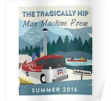 The Tragically Hip Poster Poster