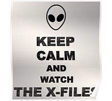 Keep Calm and Watch The X-Files Poster