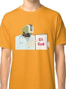 Git Gud Classic T-Shirt