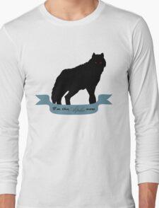 I'm the Alpha now Long Sleeve T-Shirt