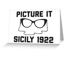 Picture It Sicily 1922 Greeting Card