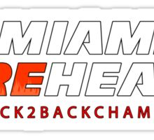 Miami Reheat Trophies on Red Sticker