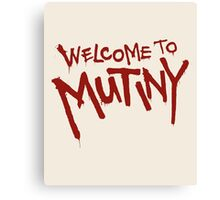 Welcome To Mutiny Canvas Print