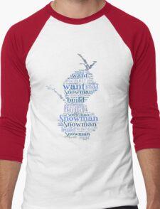 Do you want to build a snowman? Men's Baseball ¾ T-Shirt