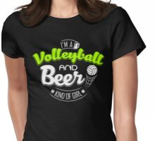 I'm Volleyball and Beer Kind of Girl Womens Fitted T-Shirt
