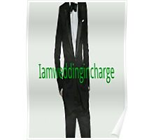 I am wedding incharge Poster