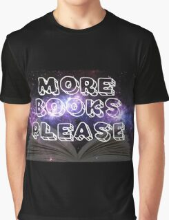 More Books Please! Graphic T-Shirt