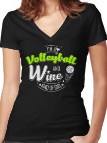 I'm Volleyball and Wine Kind of Girl Women's Fitted V-Neck T-Shirt