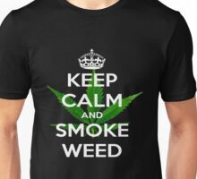 ~ Keep Calm & Smoke Weed ~  Unisex T-Shirt