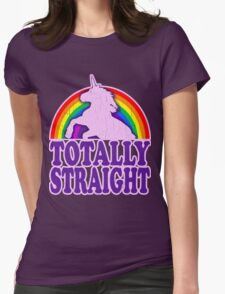 Funny - Totally Straight Unicorn Rainbow Womens Fitted T-Shirt