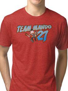 Team Mando! Tri-blend T-Shirt