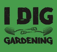 I Dig Gardening One Piece - Short Sleeve