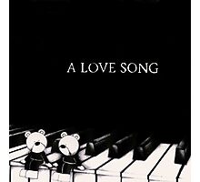 A Love Song Photographic Print