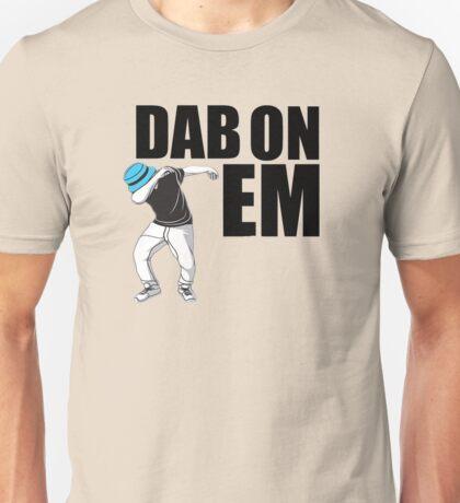 Dab On Em2 Unisex T-Shirt