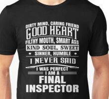 I Never Said I Was Perfect I Am Inspector Unisex T-Shirt