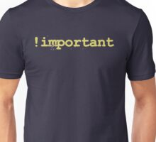 web designer - important Unisex T-Shirt
