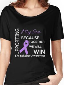 Epilepsy - My Son Supporting Because Togeter We Will Win Epilepsy Awareness Women's Relaxed Fit T-Shirt