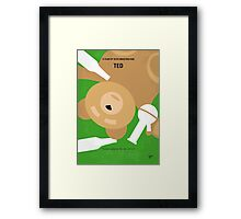 No519 My TED minimal movie poster Framed Print