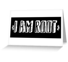 Computer qutoe: I am root Greeting Card