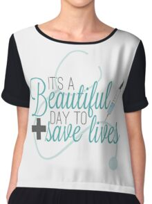 Greys Anatomy Beautiful Day - It's A beautiful Day To Save Lives  Chiffon Top
