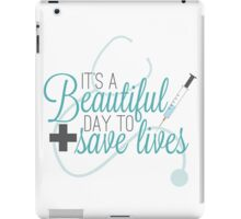Greys Anatomy Beautiful Day - It's A beautiful Day To Save Lives  iPad Case/Skin