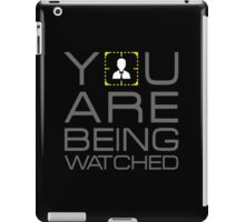 You Are Being Watched Admin iPad Case/Skin