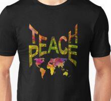 Teach Peace Globally Unisex T-Shirt