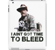 Predator I Aint Got Time To Bleed iPad Case/Skin