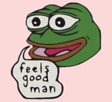 Feels good man           - pepe Kids Tee