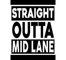 Straight Outta Mid Lane Photographic Print