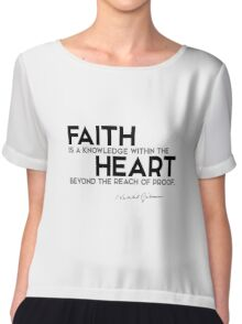 faith is a knowledge within the heart - khalil gibran  Chiffon Top