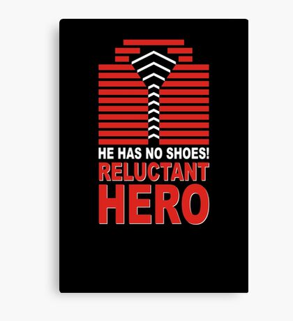 Reluctant Hero Canvas Print