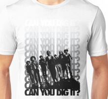 Can You Dig It  Unisex T-Shirt