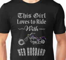 Husband - This Girl Loves To Ride With Her Husband T-shirts Unisex T-Shirt