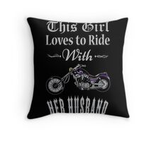 Husband - This Girl Loves To Ride With Her Husband T-shirts Throw Pillow