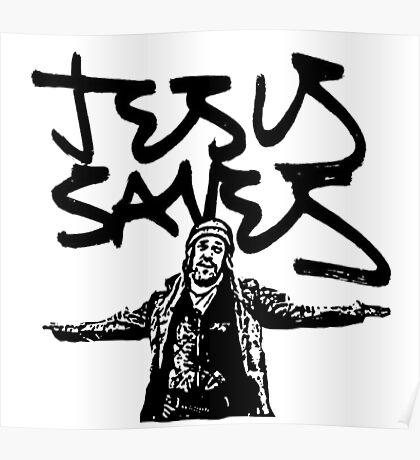 Jesus Saves Poster