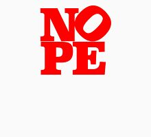Love? Hope? NOPE. – Robert Indiana Parody, NY Unisex T-Shirt