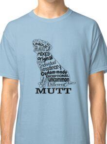 Mutt Dog Classic T-Shirt