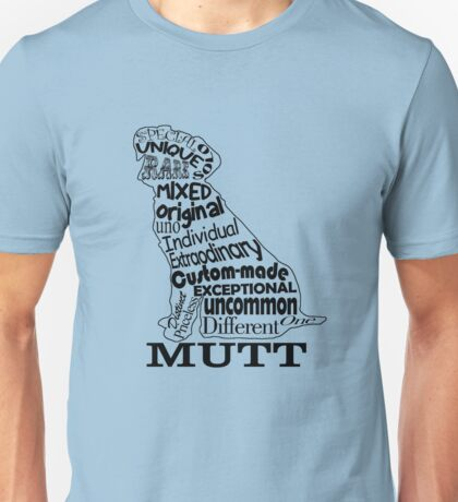 Mutt Dog Unisex T-Shirt