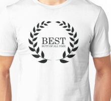 Best butt Unisex T-Shirt