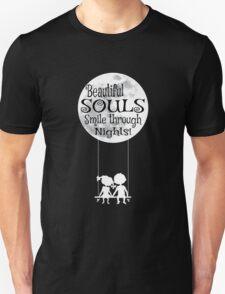 Beautiful Souls Smile Through Nights Unisex T-Shirt