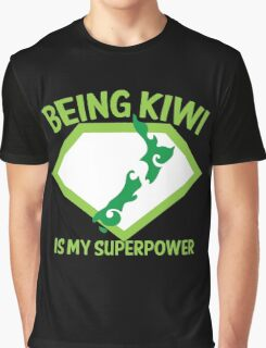 Being KIWI is my Superpower Graphic T-Shirt