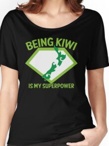 Being KIWI is my Superpower Women's Relaxed Fit T-Shirt