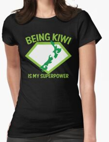 Being KIWI is my Superpower Womens Fitted T-Shirt