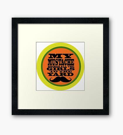 Mustache humor Framed Print