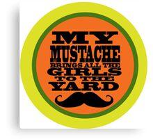 Mustache humor Canvas Print