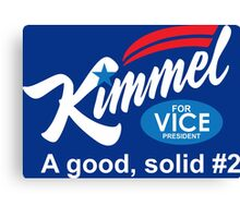 kimmel for vice president Canvas Print