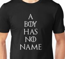 Game of thrones Arya Stark A boy has no name Unisex T-Shirt